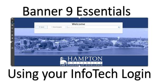 Banner 9 Essentials using your InfoTech Login software graphic.
